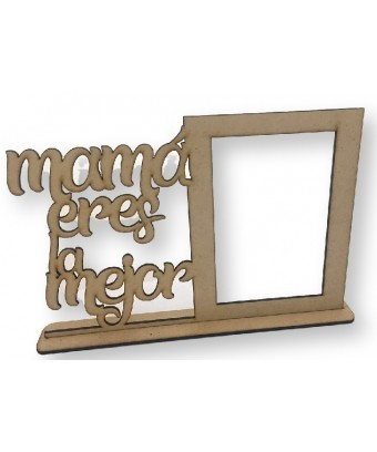 Marco de fotos - Mamá eres...